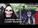 Death Reviews: Combiner Wars Leader Skywarp