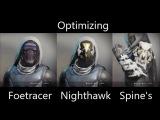 Destiny 2 - How To Optimize Foetracer, Young Ahamkara's Spine &amp Celestial Nighthawk