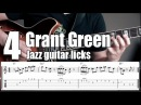 Grant Green jazz guitar lesson - 4 licks with tabs