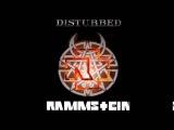 Rammstein &amp Disturbed - Mein Stricken Herz Brennt (Rammsturbed Mashup by The Night Hunter)