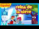 Reina de nieve - Película completa para niños || Historias de niños españoles
