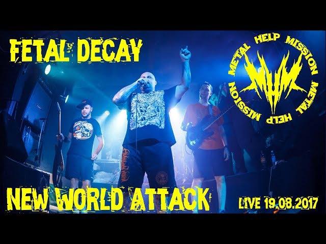 Fetal Decay - New World Attack [Рок-клуб M.place] (Саратов) (Live) 19.08.2017