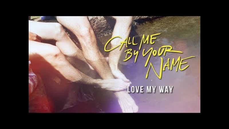 Elio Oliver | Love My Way | Call Me By Your Name Alternative Storyline