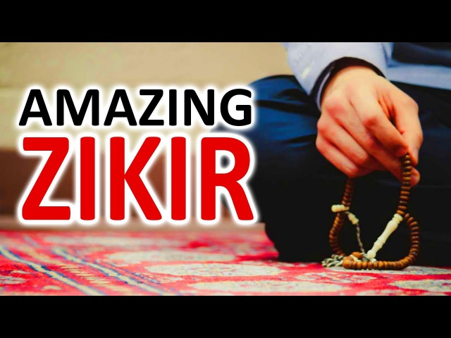 This ZIKIR Dhikr Will Give You Peace, Strength , Energy Remove All Anxiety ᴴᴰ
