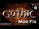 Gothic 1 ГОТИКА 1 Mod Fix Прохождение Первый поход в старую шахту 8