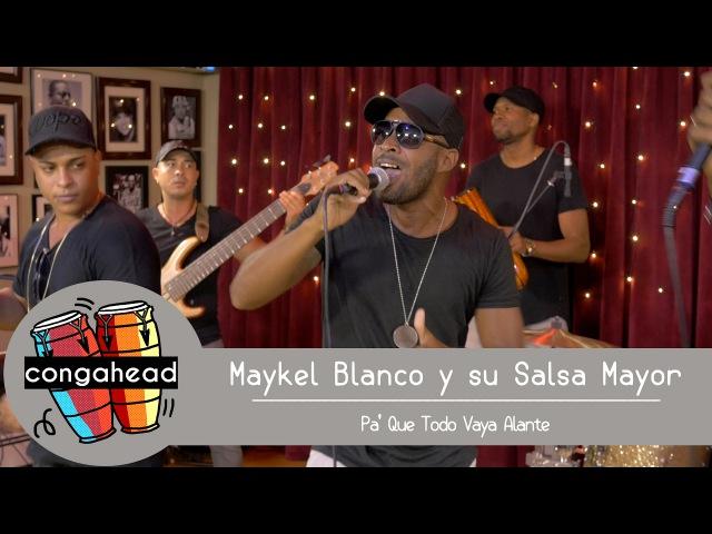 Maykel Blanco y su Salsa Mayor performs Pa' Que Todo Vaya Alante