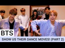 BTS Share Secret Pre-Show Ritual Break Out Silly Dance Moves! (PART 2)