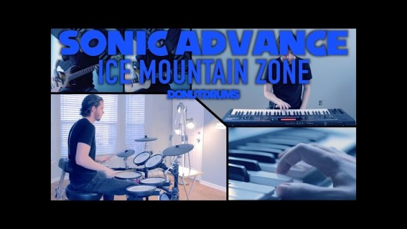 Sonic Advance | Ice Mountain Zone Act 1 [Drum/Guitar/Bass/Keyboard Cover] DonutDrums