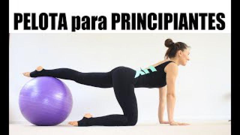 PELOTA para PRINCIPIANTES - ejercicios básicos todo cuerpo | SEPT/17 Dia 12 MalovaElena