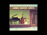 Hank Jones, Ray Brown, Jimmie Smith - Bags' Groove