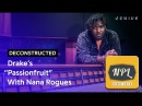"""Разбор трека Drake Passionfruit"""" c Nana Rogues Озвучка NPL"""