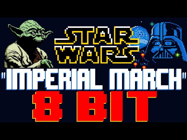 Imperial March (Star Wars) [8 Bit Tribute to John Williams] - 8 Bit Universe