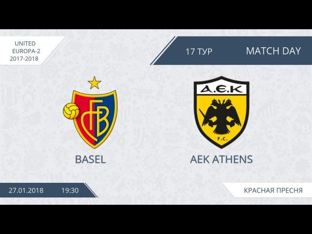 AFL18.United Europe.Day 17.Basel-AEK