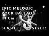 Epic Slash-Style Melodic Rock Ballad Guitar Backing Track in Cm
