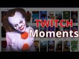 Топ клипы Twitch | Головачу рвёт жопу| Криповый Пеннивайз | Лучшее с Twitch