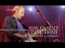 Mark Knopfler - Going Home Theme of the Local Hero A Night In London OFFICIAL