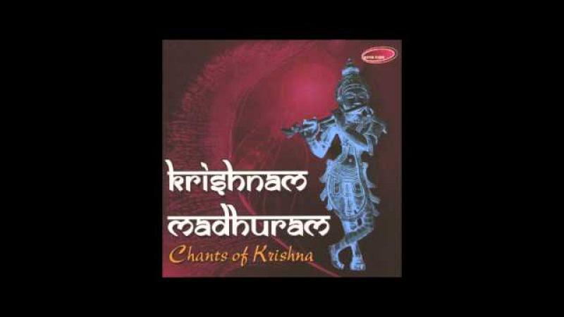 Shri Madhurashtakam - Krishnam Madhuram (Ashit, Hema Alap Desai}