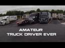 AMATEUR Truck Driver Ever - Trucker Driving Carelessly Compilation