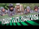 Kingdom Come: Deliverance Funny Moments and Fails Compilation (February 2018)