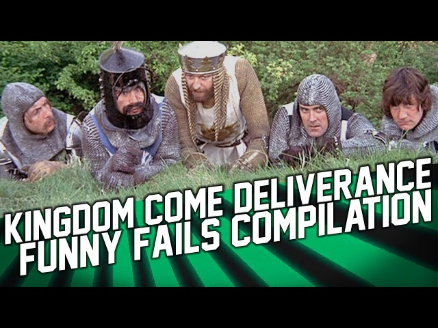 Kingdom Come Deliverance Funny Moments and Fails Compilation (February 2018)