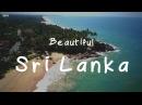 Beautiful Sri Lanka - An Island Paradise