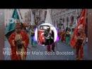 MBS - MEHTER MARŞI Bass Boosted (KULAKLARA DIKKAT!) OttomanEmpireWarSong
