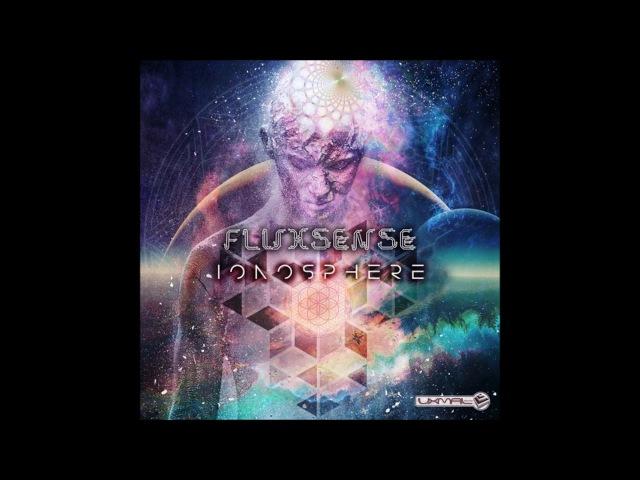 Fluxsense - Ionosphere [Full Album]