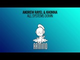 Andrew Rayel &amp KhoMha - All Systems Down (Extended Mix)