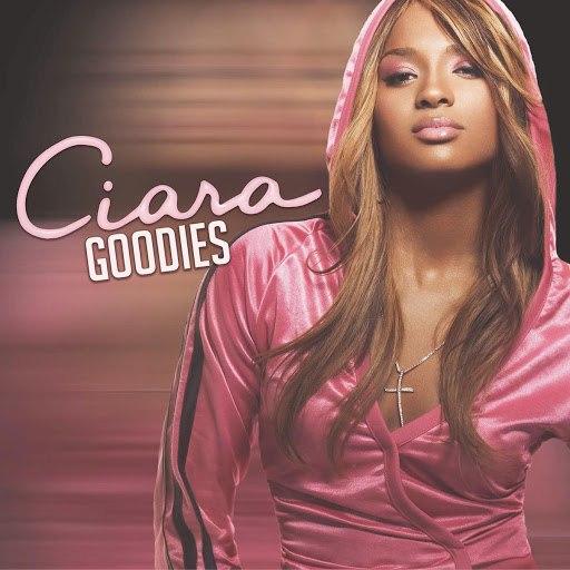 Ciara альбом Goodies