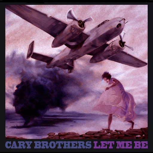 Cary Brothers альбом Let Me Be