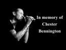 In memory of Chester Bennington...