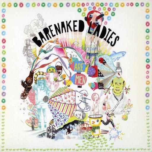 Barenaked Ladies альбом Barenaked Ladies Are Men