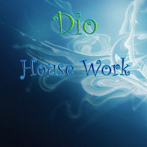 Dio альбом House Work