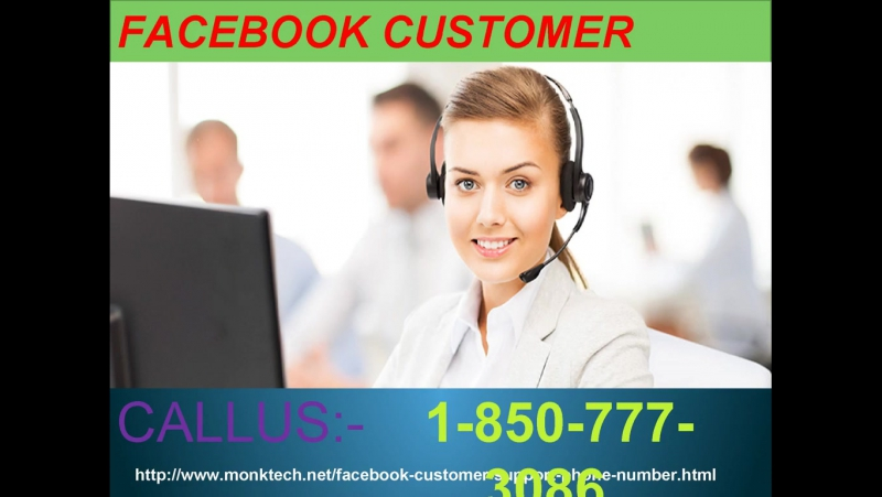 Call at 1-850-777-3086 and obtain Facebook Customer Service