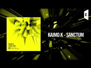 Kaimo K - Sanctum  (Amsterdam Trance)