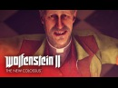 Wolfenstein II: The New Colossus - Сдавайся и умирай или делай шаг вперед / Give Up And Die, Or Step Up