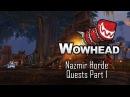 Nazmir - BFA Alpha - Horde Quests Part 1