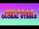 MIUI 8.5.3.0 Global Stable для Mi5 - Важное обновление наконец-то вышло