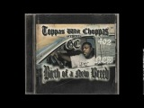 Toppas Wit Choppas GC - In The Streets featuring Sequel - Birth of a New Breed - LINCOLN NE RAP