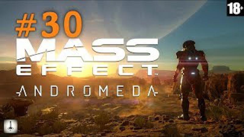 Прохождение Mass Effect Andromeda - 30 Кадара - планета изгнанников