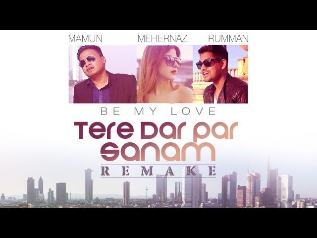 Tere Dar Par Sanam (Be My Love) Song Video   Mamum, Rumman Harvinth   Phir Teri Kahani Yaad Aayi