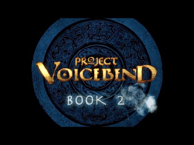 Project Voicebend Book 2 Trailer (rus)
