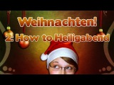 Learn German - Episode 38 Christmas Special! (Part 2 Heiligabend)
