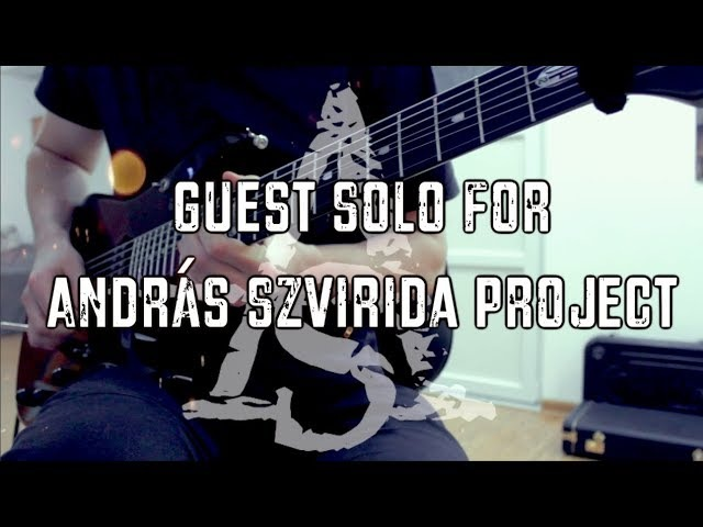 Guest solo for András Szvirida project || Mercuriall Spark