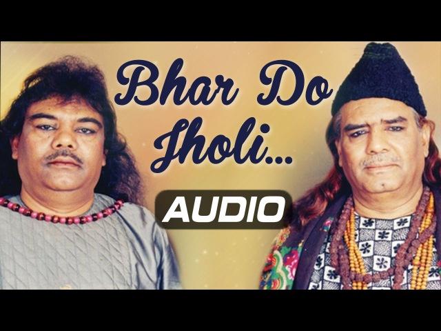 Bhar Do Jholi Meri Ya Muhammad | Original Song By Sabri Brothers | Ramadan 2017 Special