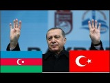 ERDOĞAN Türkiye-Azerbaycan Efsane Klibi