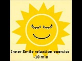 Inner Smile Relaxation meditation technique