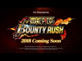 Новый трейлер игры One Piece: Bounty Rush