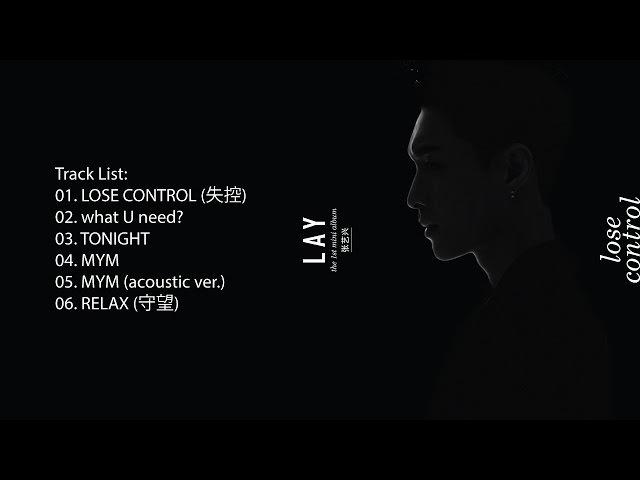 [FULL ALBUM] LAY - LOSE CONTROL