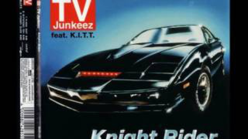 07 TV JUNKEEZ ''Knight Rider 2006'' EXTENDED MIX 2006